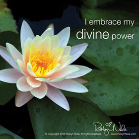 I embrace my divine power.